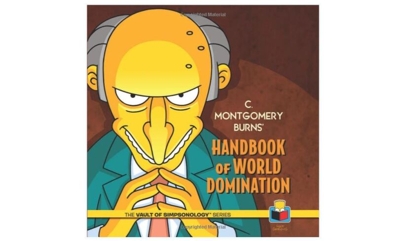 Montgomery Burns Handbook of World Domination