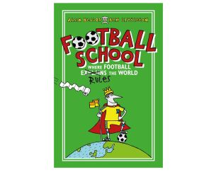 Football School - Where football rules the world